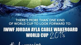 【IWWF】 JORDAN AYLA CABLE WAKEBOARD WORLD CUP 2018 大会報告